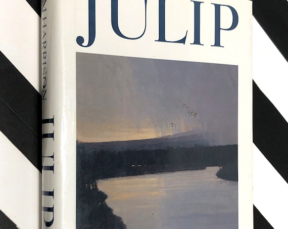 Julip by Jim Harrison (1994) first edition book