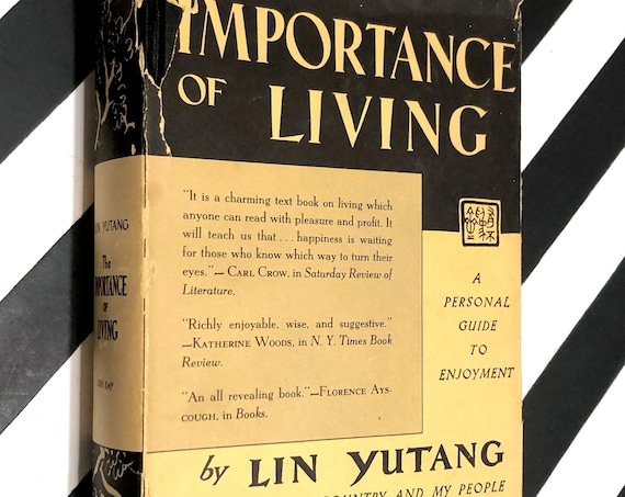 The Importance of Living by Lin Yutang (1937) hardcover book