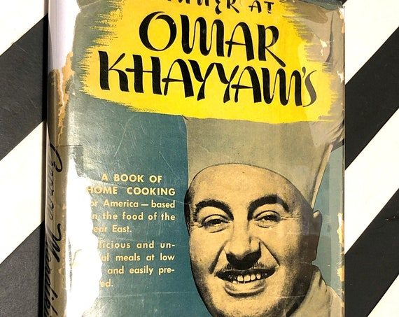 Dinner at Omar Khayyam's by George Mardikian (1944) first edition book