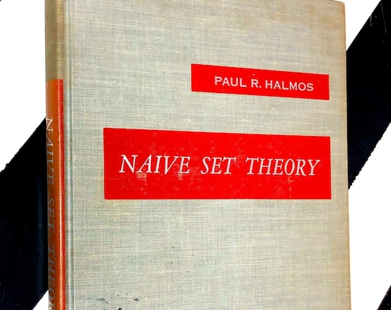Naieve Set Theory by Paul R. Halmos (1961) hardcover book