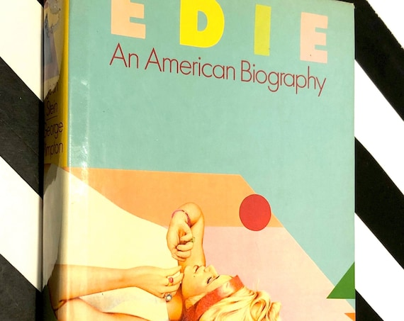 Edie, An American Biography by Jean Stein (1982) hardcover book