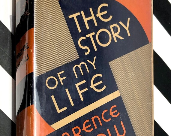 The Story of My Life by Clarence Darrow (1932) first edition book