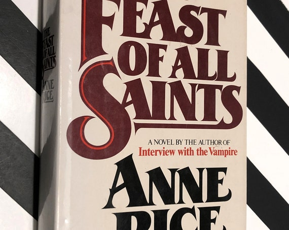 The Feast of All Saints by Anne Rice (1979) hardcover first edition