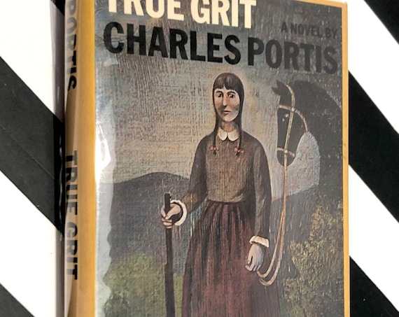 True Grit by Charles Portis (1968) hardcover book