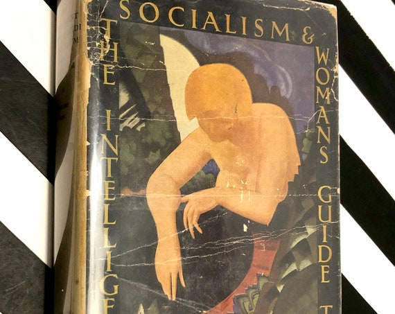 The Intelligent Woman's Guide to Socialism and Capitalism by George Bernard Shaw (1928) first edition book