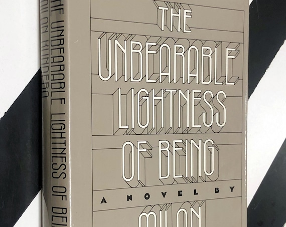 The Unbearable Lightness of Being: A Novel by Milan Kundera (1984) hardcover first edition book