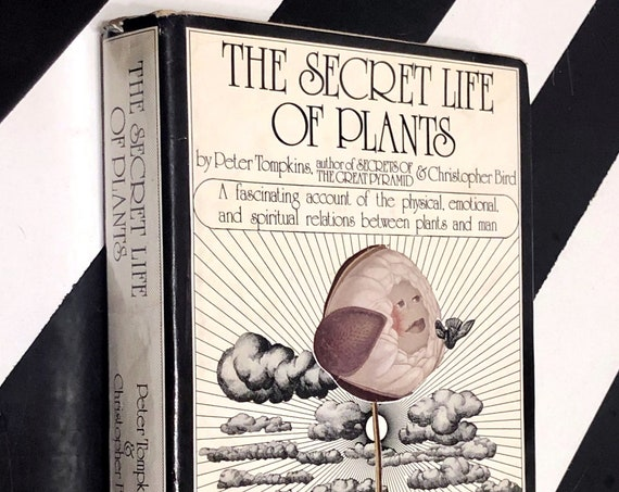 The Secret Life of Plants by Peter Tomkins and Christopher Bird (1973) first edition book