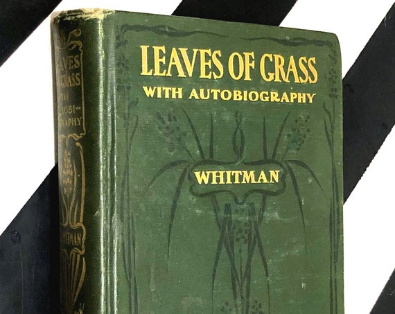 Leaves of Grass with Autobiography by Walt Whitman (1900) hardcover book