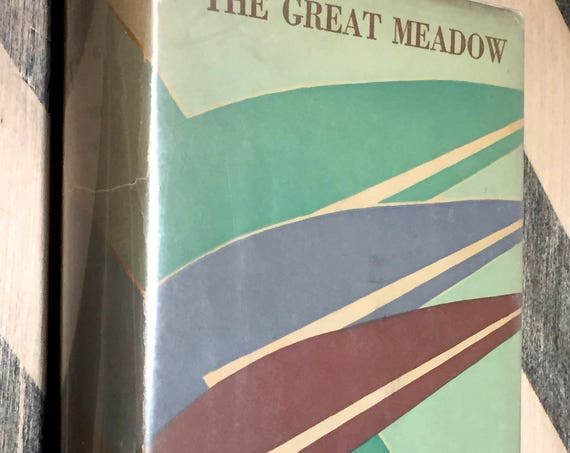 The Great Meadow by Elizabeth Madox Roberts (1930) hardcover book