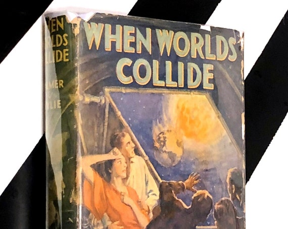 When Worlds Collide by Edwin Balmer and Philip Wylie (1939) hardcover science fiction book