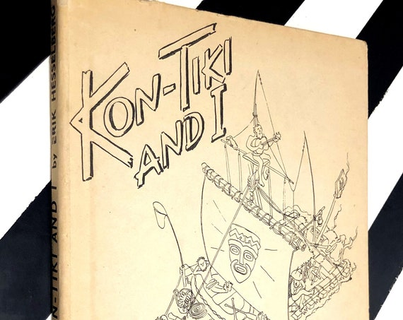 Kon-Tiki and I by Erik Hesselberg (1950) hardcover book