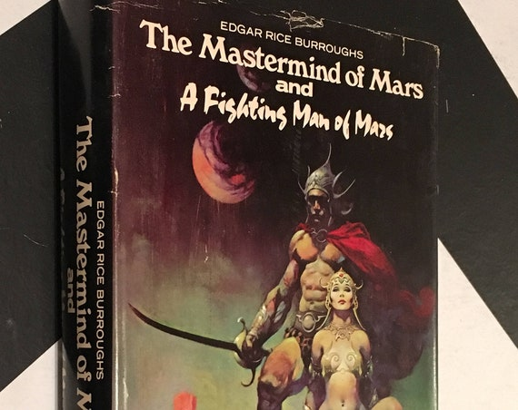 The Mastermind of Mars and A Fighting Man of Mars by Edgar Rice Burroughs (1973) hardcover book