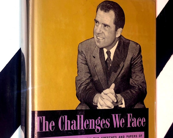 The Challenges We Face compiled and edited from the speeches and papers of Richard M. Nixon (1960) hardcover book