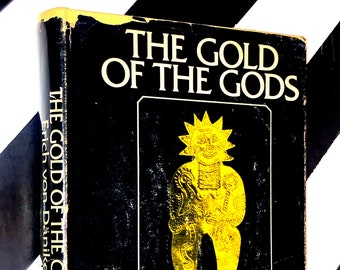 The Gold of the Gods by Erich von Daniken (1973) hardcover first edition book