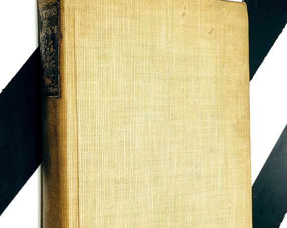 What Never Dies: A Romance by Barbey D' Aurevilly translated into English by Oscar Wilde (1909) hardcover book