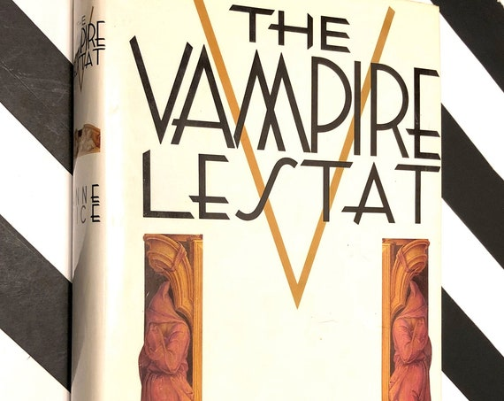 The Vampire Lestat by Anne Rice (1985) hardcover book