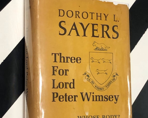 Three for Lord Peter Wimsey by Dorothy L. Sayers (1923) hardcover book