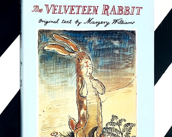 The Velveteen Rabbit or How Toys Become Real by Margery Williams (1991) hardcover book
