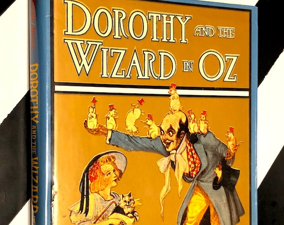Dorothy and the Wizard in Oz by L. Frank Baum (1990) hardcover book