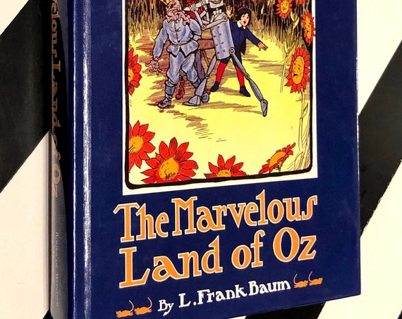 The Marvelous Land of Oz by L. Frank Baum (1985) hardcover book