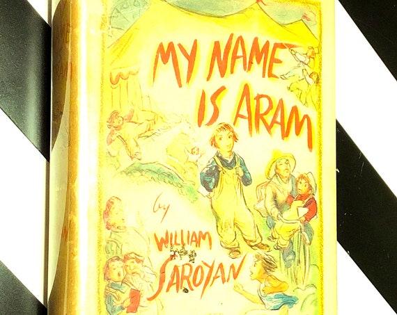 My Name is Aram by William Saroyan (1940) hardcover book