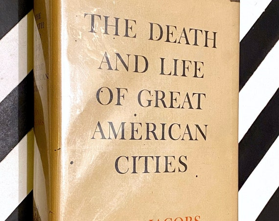 The Death and Life of Great American Cities by Jane Jacobs (1961) hardcover book