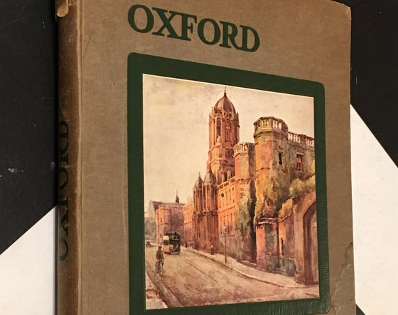 Oxford: Described by F. D. How, Pictured by E. W. Haslehust (no date) hardcover book