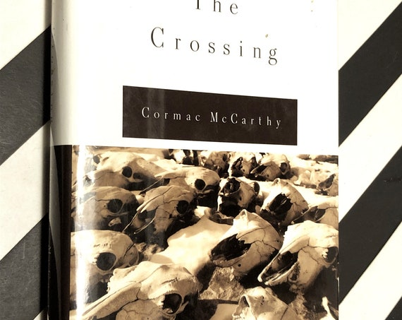 The Crossing by Cormac McCarthy (1994) first edition book