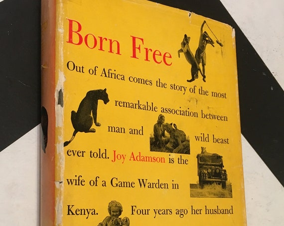 Born Free: A Lioness of Two Worlds by Joy Adamson (1960) hardcover book