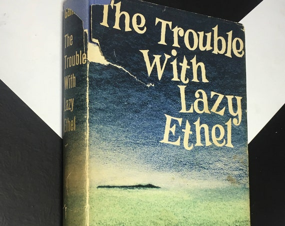 The Trouble with Lazy Ethel by Ernest K. Gann vintage fiction novel (Hardcover, 1958)