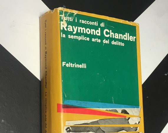 La Semplice Art del Delitto (The Simple Art of Murder) by Raymond Chandler vintage italian translation book (Hardcover, 1962)