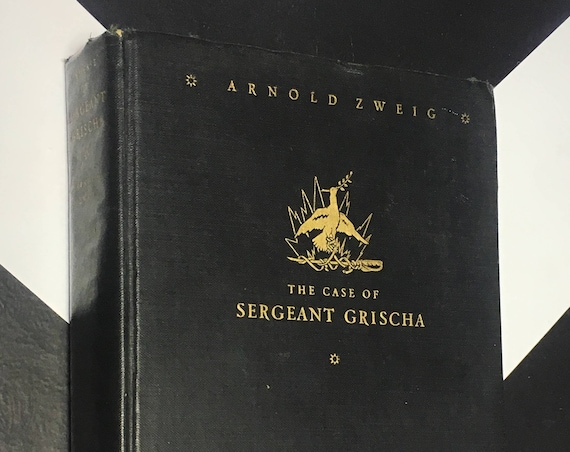 The Case of Sergeant Grischa by Arnold Zweig (Hardcover, 1928)