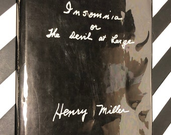 Insomnia or the Devil at Large by Henry Miller (1974) hardcover book