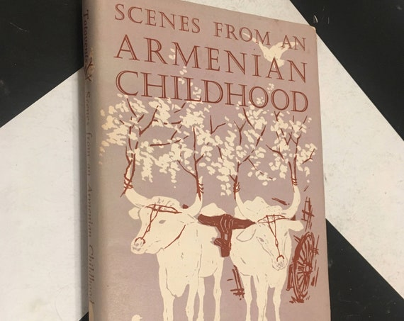 Scenes from an Armenian Childhood by Vahan Totovents (1962) hardcover book