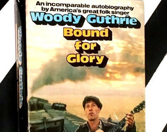 Bound for Glory by Woodie Guthrie (1973) hardcover book