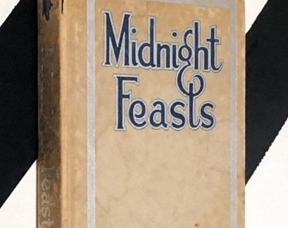 Midnight Feasts: Two Hundred & Two Salads and Chafing-Dish Recipes by May E. Southworth (1914) hardcover book