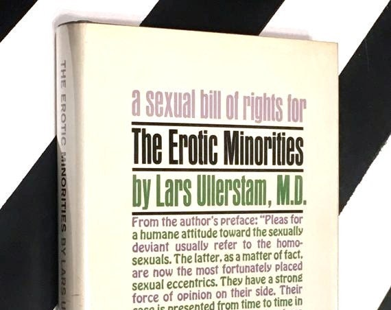 The Erotic Minorities by Lars Ullerstam, M.D. (1966) hardcover book