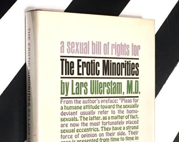 The Erotic Minorities by Lars Ullerstam, M.D. (1966) hardcover book