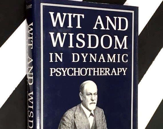 Wit and Wisdom in Dynamic Psychotherapy edited by Gregory P. Bauer (1990) hardcover book