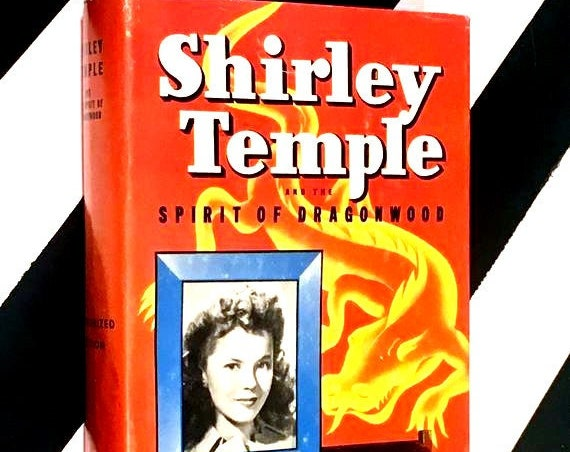 Shirley Temple and the Spirit of Dragonwood by Kathryn Heisenfelt (1945) hardcover book