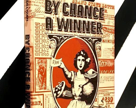 By Chance a Winner: The History of Lotteries