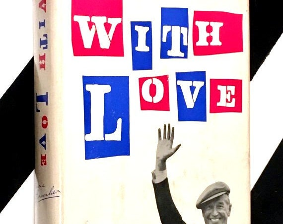 With Love by Maurice Chevalier as told to Eileen and Robert Mason Pollock (1960) hardcover book