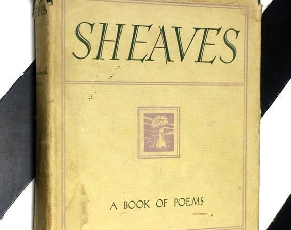 Sheaves: Poems and Songs by Rabindranath Tagore selected and translated by Nagendranath Gupta (1932) hardcover book