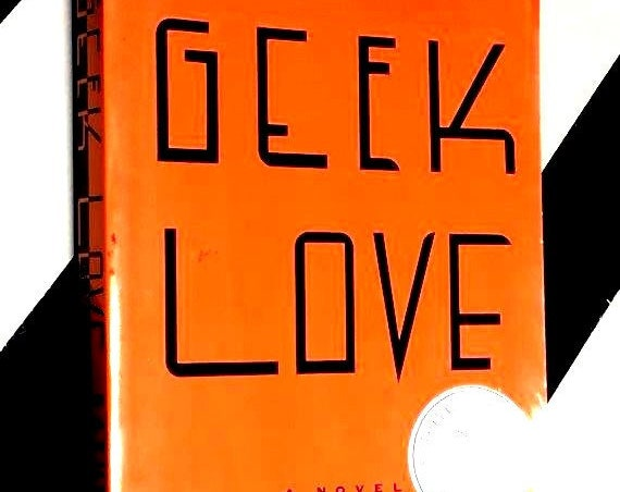 Geek Love: A Novel by Katherine Dunn (1989) softcover book