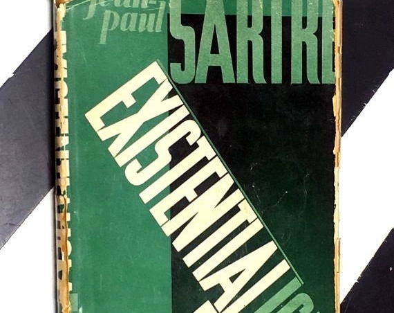 Existentialism by Jean-Paul Sartre translated by Bernard Frechtman (1947) hardcover book