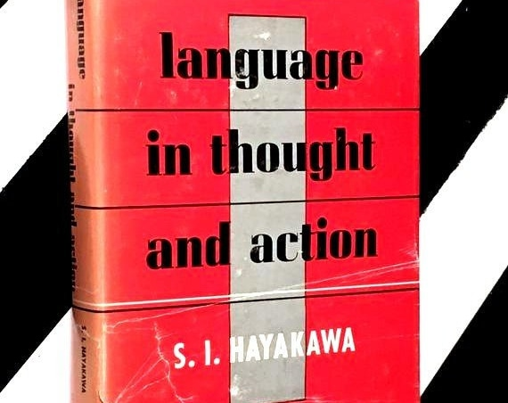 Language in Thought and Action by S. I. Hayakawa (1949) hardcover book