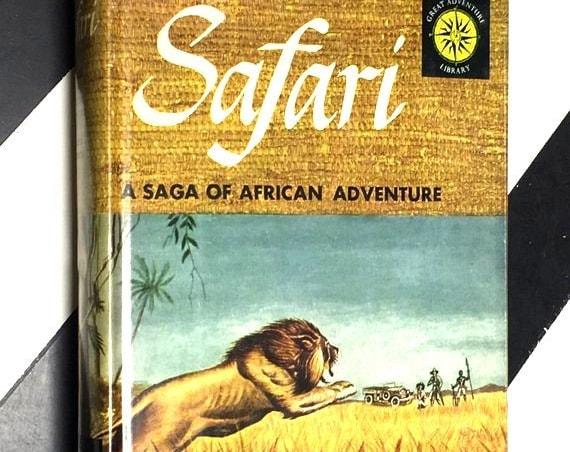 Safari: A Saga of African Adventure by Martin Johnson (1928) hardcover book