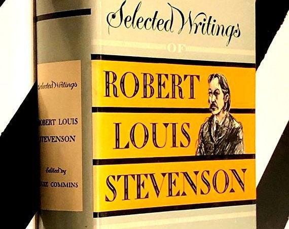Selected Writings of Robert Louis Stevenson edited and with an Introduction by Saxe Commins (1947) hardcover book