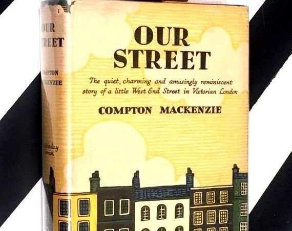Our Street by Compton Mackenzie (1934) hardcover book