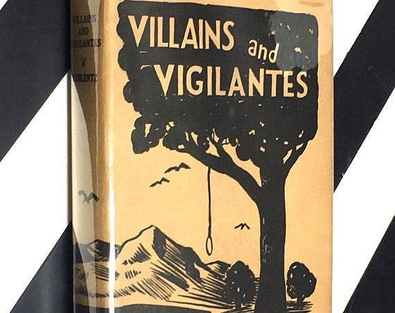Villains and Vigilantes by Stanton A. Coblentz (1936) hardcover book
